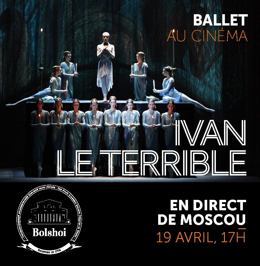 Le Bolchoï au cinéma – Ivan Le Terrible (19 avril)